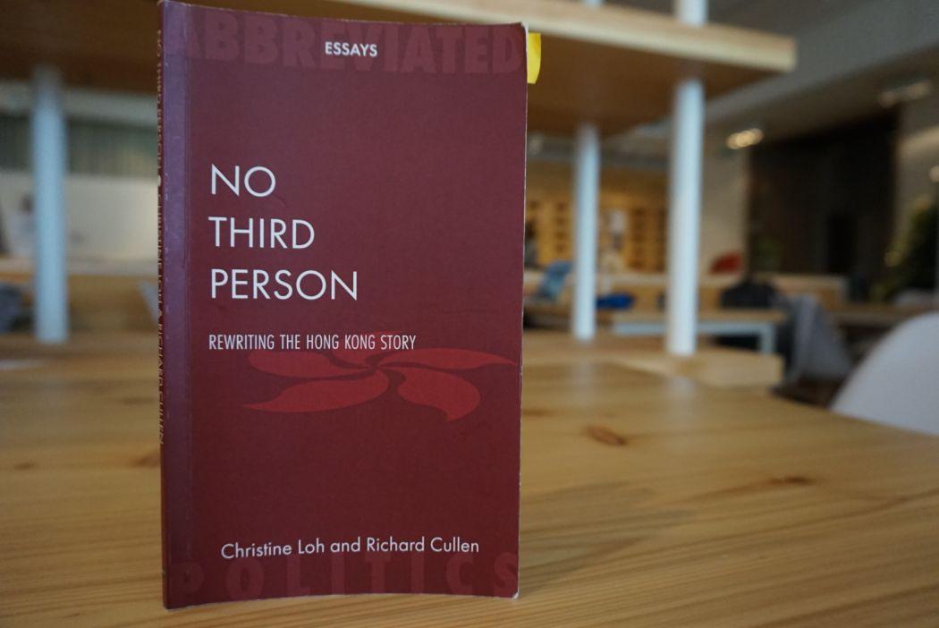 No Third Person: Rewriting The Hong Kong Story