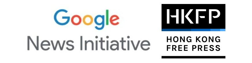 Google news initiative hong kong free press